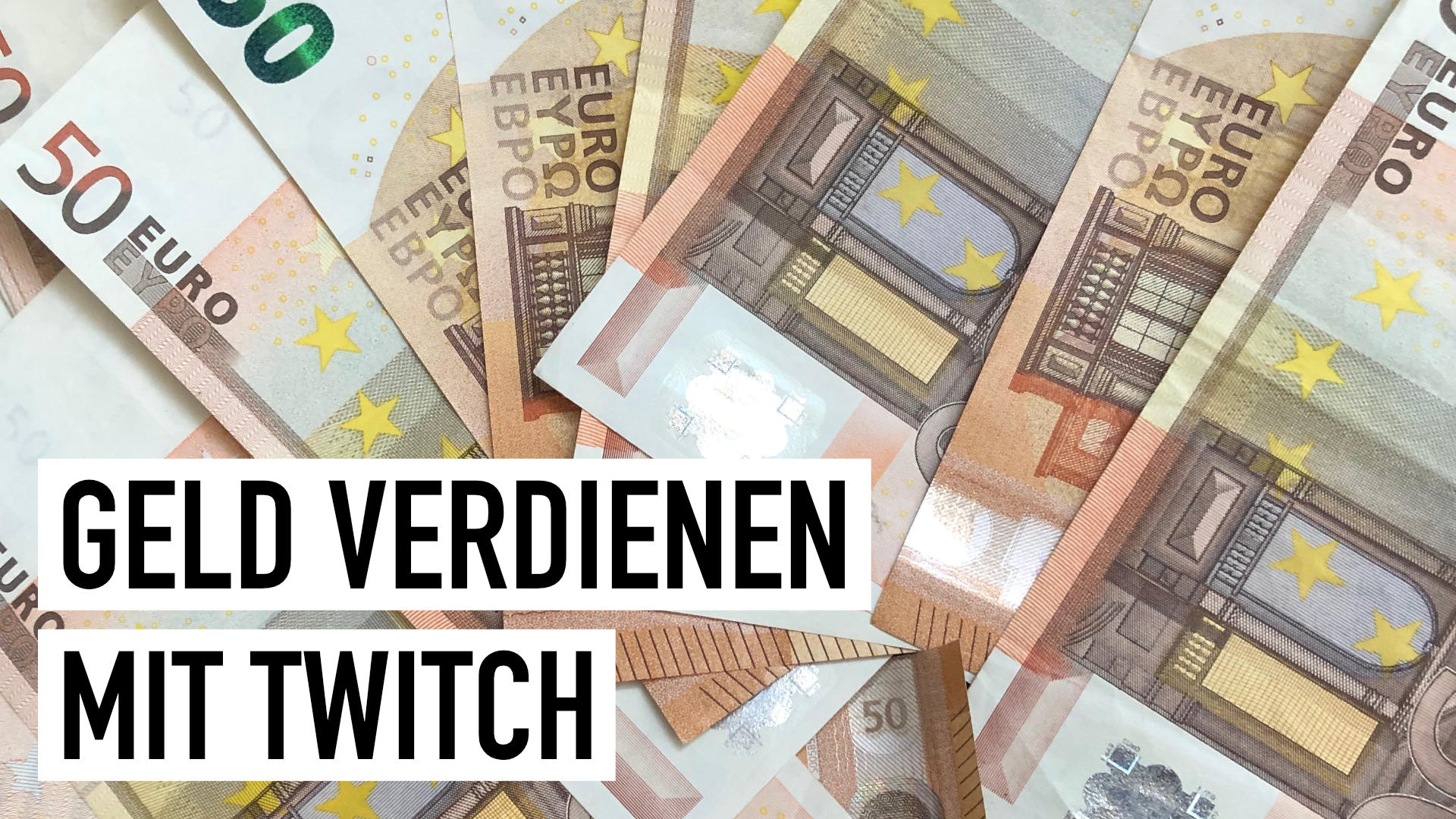 Geld verdienen mit Twitch: Wie es geht und was möglich ist
