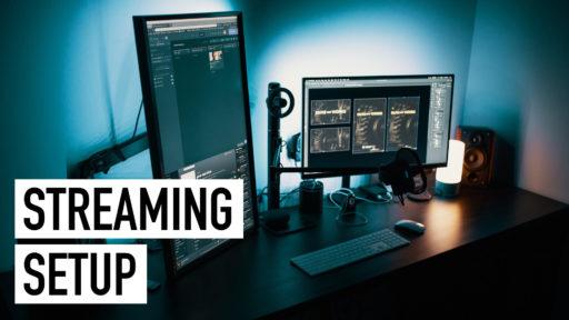Streaming Setup: Vollständige Liste mit allem, was ihr braucht